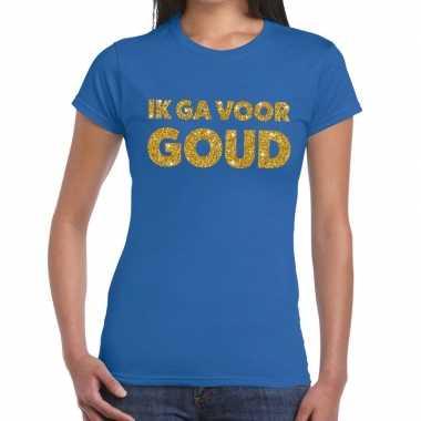 Ik ga voor goud glitter tekst t-shirt blauw damescarnavalskleding