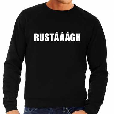 Rustaaagh tekst sweater / trui zwart voor herencarnavalskleding