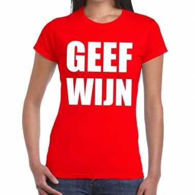 Toppers - geef wijn tekst t-shirt rood damescarnavalskleding