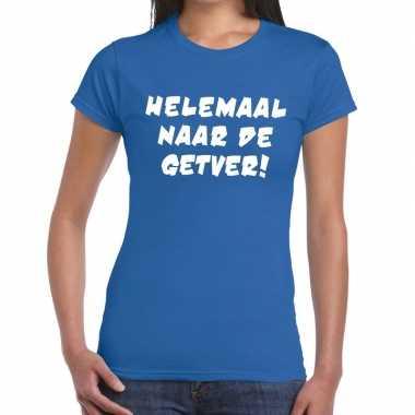Toppers - helemaal naar de getver tekst t-shirt blauw damescarnavalsk