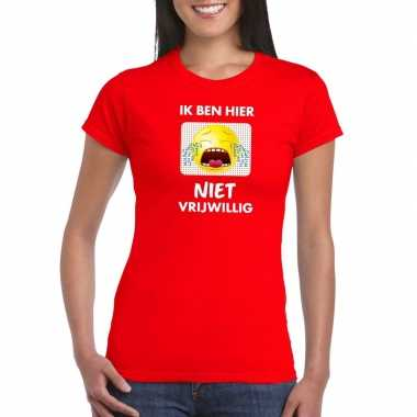 Toppers - ik ben hier niet vrijwillig t-shirt rood damescarnavalskled