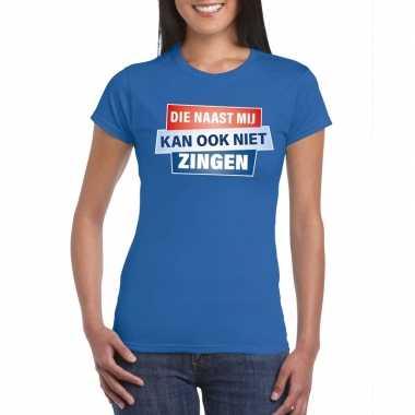 Toppers - t-shirt die naast mij kan ook niet zingen shirt blauw dames