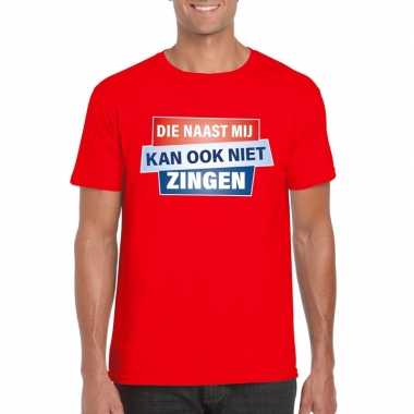 Toppers - t-shirt die naast mij kan ook niet zingen shirt rood herenc